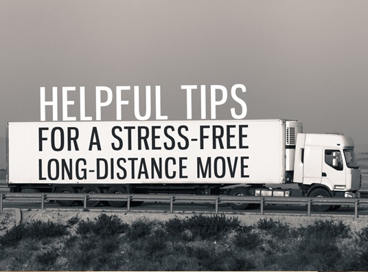 Helpful Tips for a Stress-Free Long-Distance Move
